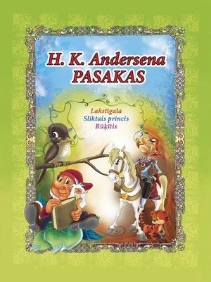 cover image of H. K. Andersena PASAKAS