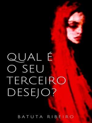 cover image of Qual é o seu terceiro desejo?