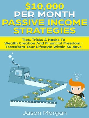 cover image of $10,000 per Month Passive Income Strategies