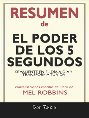 cover image of Resumen de El Poder de los 5 Segundos