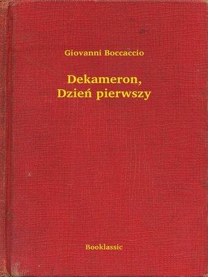 cover image of Dekameron, Dzień pierwszy