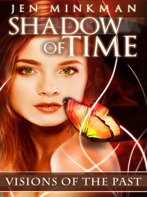 cover image of Shadow of Time: Visions of the Past