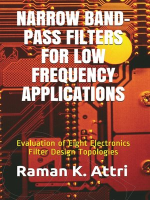 cover image of Narrow Band-Pass Filters for Low Frequency Applications