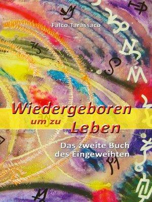 cover image of Wiedergeboren um zu Leben