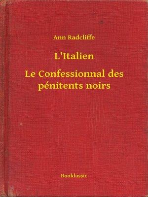 cover image of L'Italien - Le Confessionnal des pénitents noirs