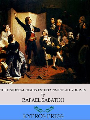 cover image of The Historical Nights' Entertainment: All Volumes
