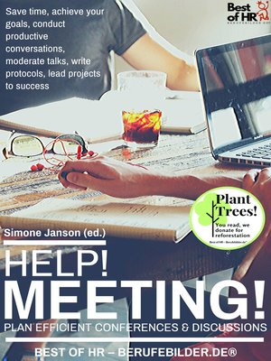 cover image of Help! Meeting! Plan Efficient Conferences & Discussions