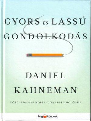 cover image of Gyors és lassú gondolkodás