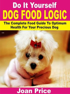 cover image of Do It Yourself Dog Food Logic