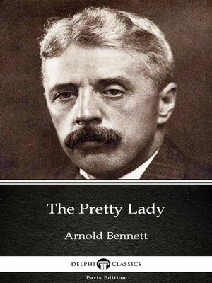 cover image of The Pretty Lady by Arnold Bennett