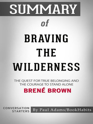 cover image of Summary of Braving the Wilderness