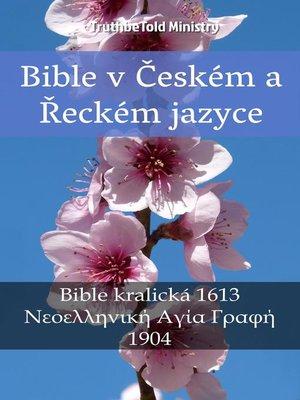 cover image of Bible v Českém a Řeckém jazyce