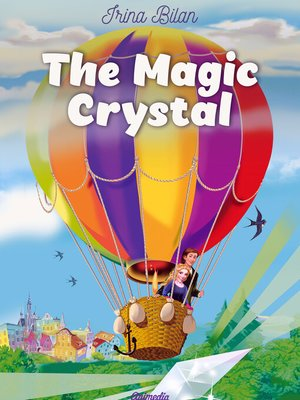 cover image of The Magic Crystal