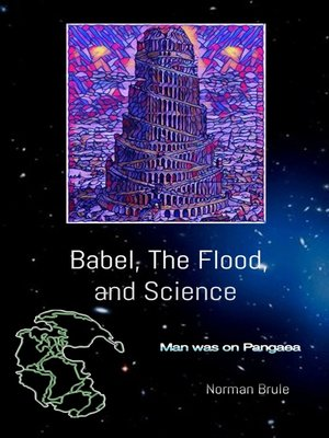 cover image of Babel, the Flood, and Science