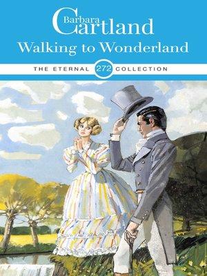 cover image of Walking to Wonderland