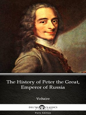 cover image of The History of Peter the Great, Emperor of Russia by Voltaire