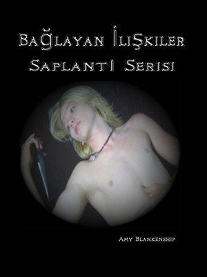 cover image of Bağlayan İlişkiler (Saplantı Kitabı 1)