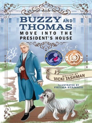 cover image of Buzzy and Thomas Move Into the President's House