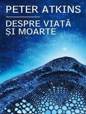 cover image of Despre viață și moarte