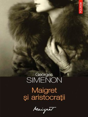 cover image of Maigret și aristocrații