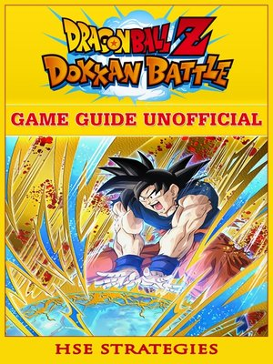 cover image of Dragon Ball Z Dokkan Battle Game Guide Unofficial