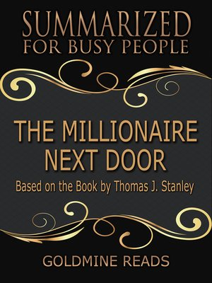cover image of The Millionaire Next Door --Summarized for Busy People