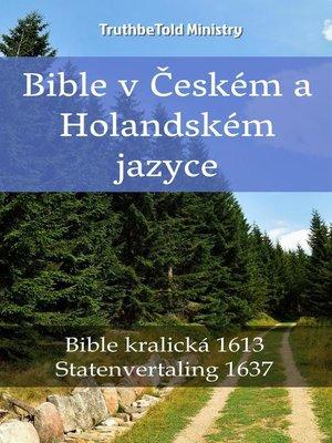 cover image of Bible v Českém a Holandském jazyce