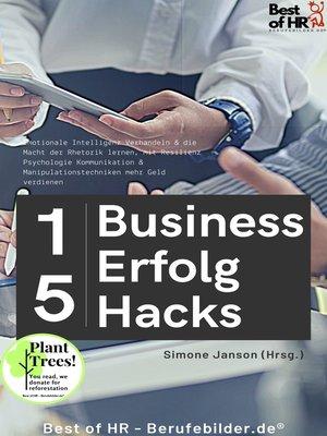 cover image of 15 Business-Erfolg-Hacks