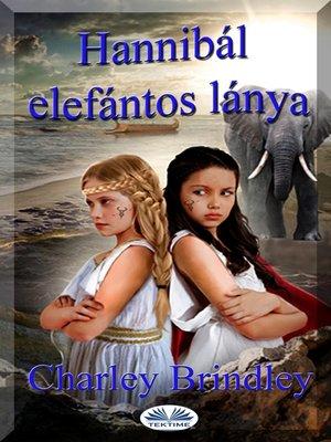 cover image of Hannibál Elefántos Lánya