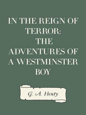 cover image of In the Reign of Terror: The Adventures of a Westminster Boy
