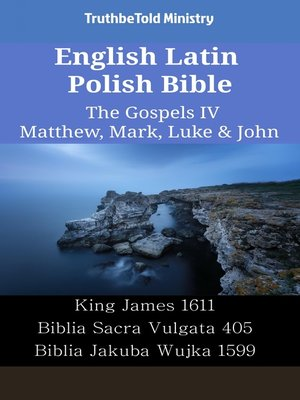 cover image of English Latin Polish Bible - The Gospels IV - Matthew, Mark, Luke & John