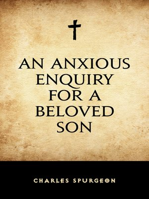 cover image of An Anxious Enquiry for a Beloved Son