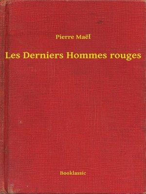 cover image of Les Derniers Hommes rouges