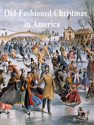 cover image of Old-Fashioned Christmas in America, a Collection of Christmas Stories