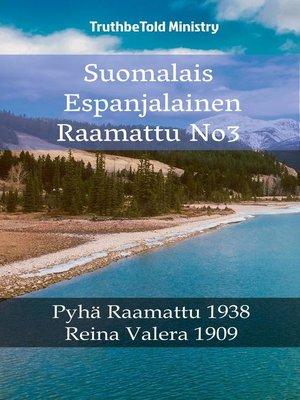 cover image of Suomalais Espanjalainen Raamattu No3