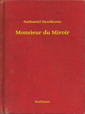 cover image of Monsieur du Miroir