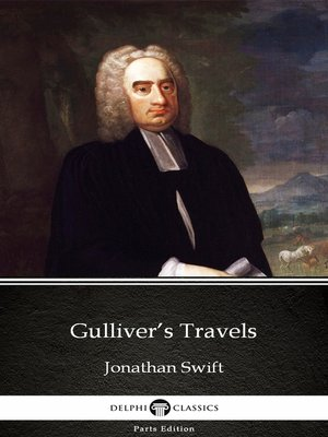 cover image of Gulliver's Travels by Jonathan Swift--Delphi Classics (Illustrated)