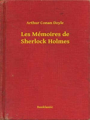 cover image of Les Mémoires de Sherlock Holmes