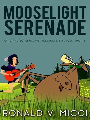 cover image of Mooselight Serenade