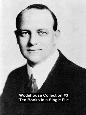 cover image of Wodehouse Collection #3 Ten Books in a Single File