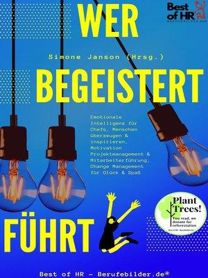 cover image of Wer begeistert führt