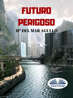 cover image of Futuro Perigoso