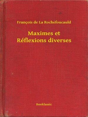 cover image of Maximes et Réflexions diverses