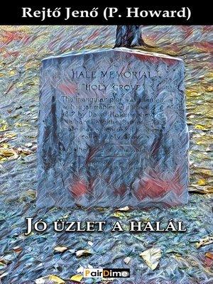 cover image of Jó üzlet a halál