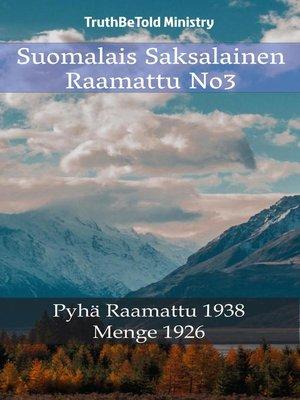 cover image of Suomalais Saksalainen Raamattu No3