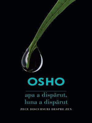 cover image of OSHO--Apa a disparut, luna a disparut
