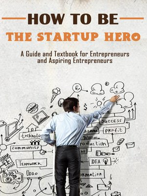 cover image of How to Be the Startup Hero