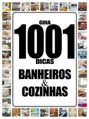 cover image of Guia  1001 Dicas Banheiros e Cozinhas