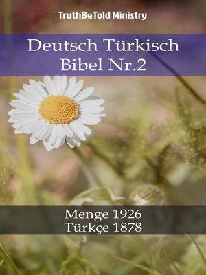 cover image of Deutsch Türkisch Bibel Nr.2