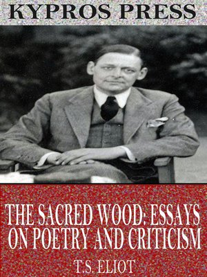 cover image of The Sacred Wood: Essays on Poetry and Criticism
